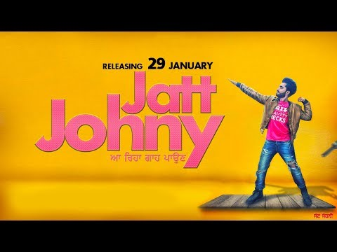 Jatt Johny  ( FULL SONG ) | Shavi - FT. Mandeep. | Ranjit | Latest Punjabi song | JUKE DOCK 2018 letöltés