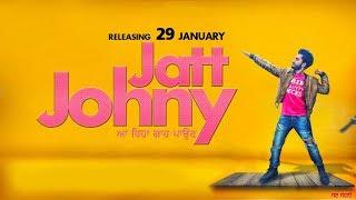 Jatt Johny ( FULL SONG )   Shavi FT. Mandeep.   Ranjit   Latest Punjabi song   JUKE DOCK 2018