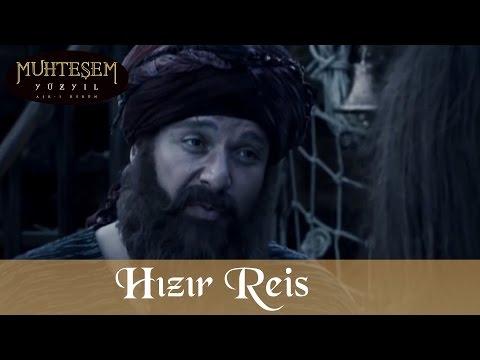 Hızır Reis - Muhteşem Yüzyıl 64.Bölüm