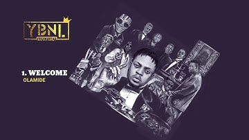 YBNL Mafia Family ft. Olamide - Welcome
