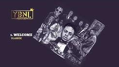 YBNL Mafia Family ft. Olamide - Welcome