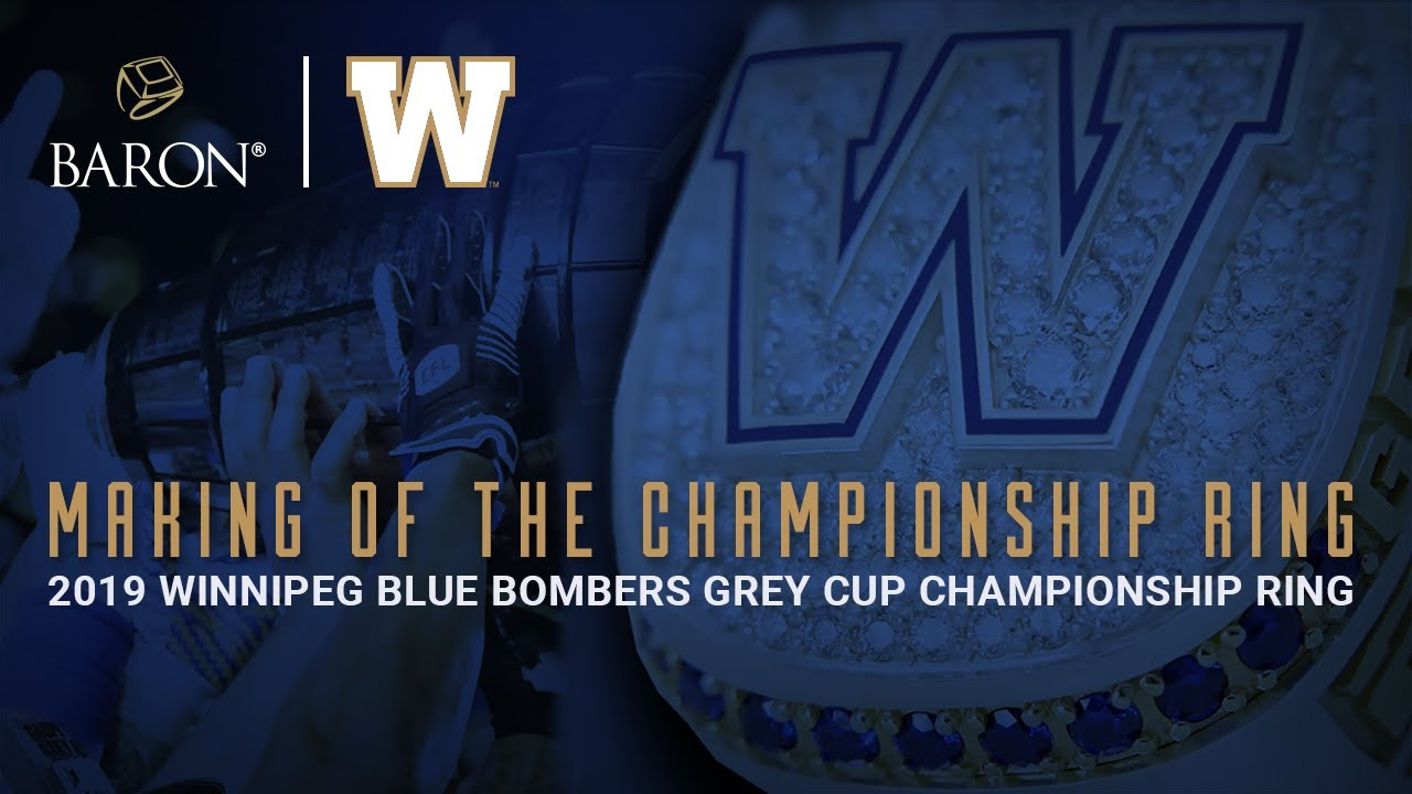 Winnipeg Blue Bombers 2019 Grey Cup Champions Making of the Ring