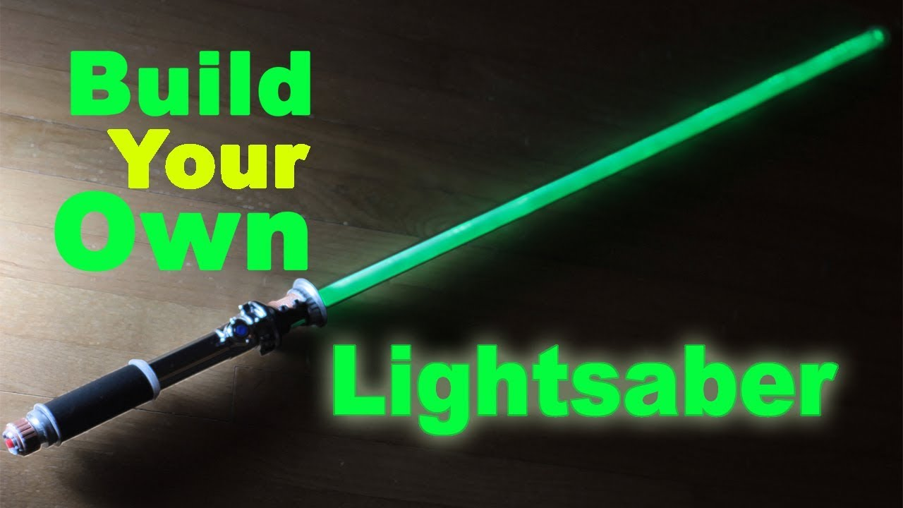 Lightsaber Build Your Own Step By Step 2018 Youtube