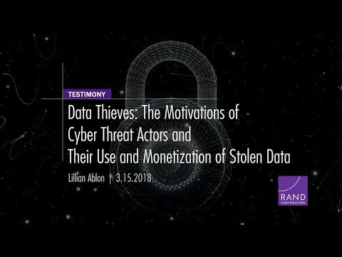 Data Thieves: The Motivations of Cyber Threat Actors and Their Use and Monetization of Stolen Data