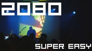 Concert 2080/Stunfest 2012: Super Easy