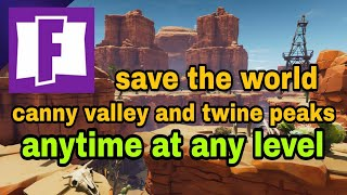 Twine peaks and Canny valley ANY LEVEL ANY TIME GLITCH - Fortnite Save the world