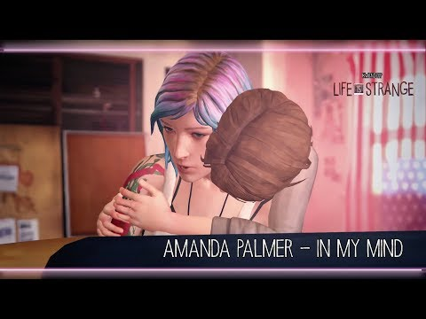 Amanda Palmer - In My Mind [Life is Strange]
