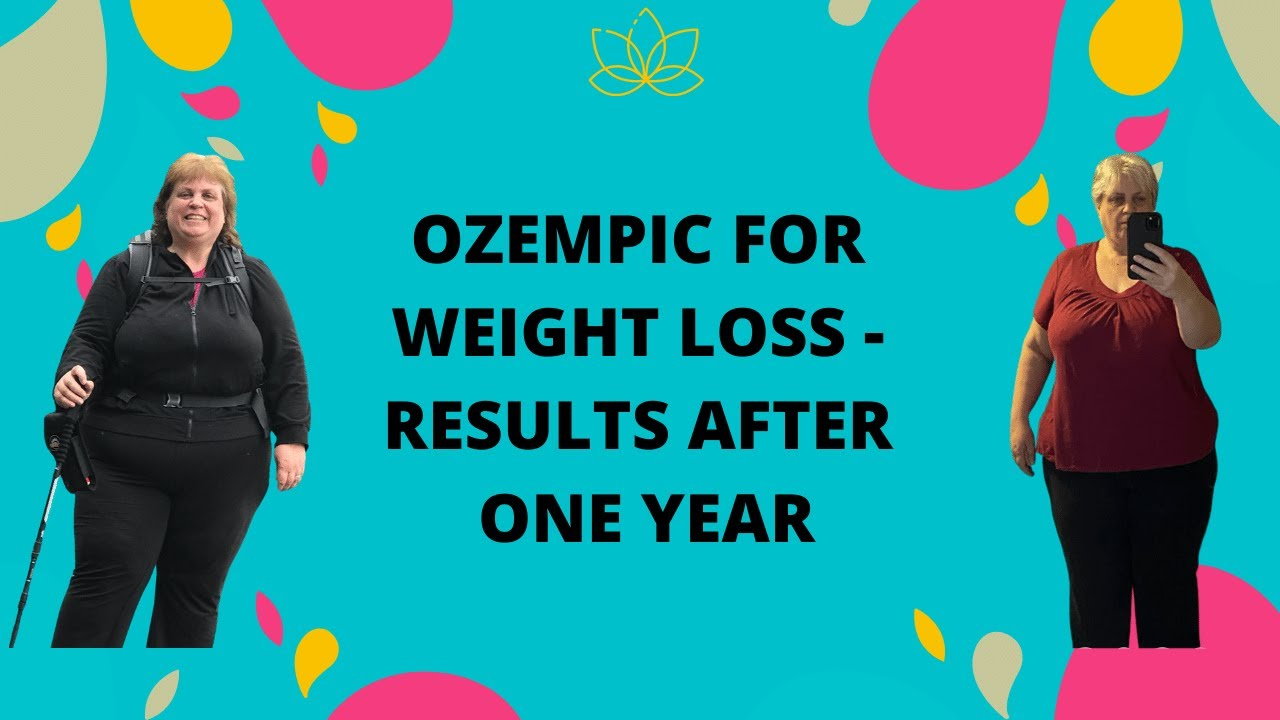 My First Year on Ozempic for Weight Loss. - YouTube