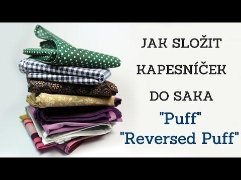 """Jak složit kapesníček do saka """"Puff"""" a """"Reversed Puff"""""""