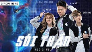 (Phim Ngắn) Sói Thần God Of Wolf | Nam Lầy x Gao Bạc Tv x Cô Ngân Tv.