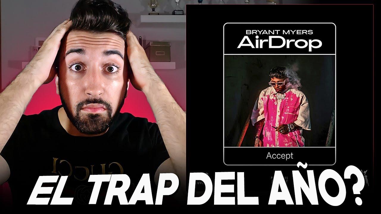 AIRDROP ¿VOLVIO EL MEJOR BRYANT MYERS? Análisis