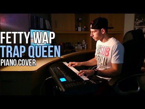 Fetty Wap - Trap Queen | Piano Cover + Sheets