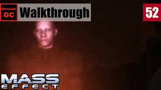 Mass Effect [#52] - UNC: Espionage Probe || Walkthrough
