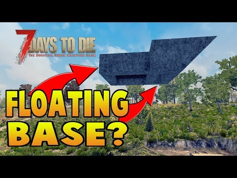 More of your Floating Base Designs | 7 Days Alpha 16 Let's Play Gameplay PC | E38