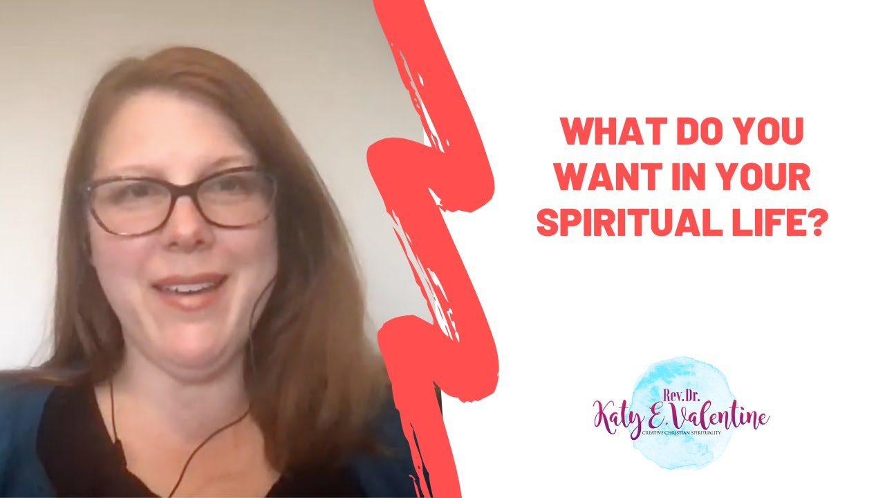 What do you want in your spiritual life?