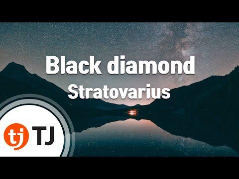 [TJ노래방] Black diamond - Stratovarius (Black diamond - Stratovarius) / TJ Karaoke