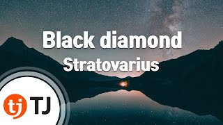 Download Mp3  Tj노래방  Black Diamond - Stratovarius  Black Diamond - Stratovarius  / Tj Karaoke