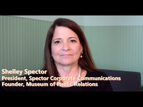 Women in PR - Lessons From Pioneers - Shelley Spector, Museum of Public Relations