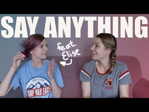 SAY ANYTHING CHALLENGE WITH EDEN AND ELISE ECKLUND