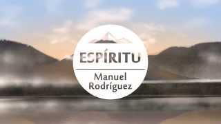 Espiritu - Manuel Rodriguez ft Julio Melgar (Holy Spirit - Jesus Culture en español) 2015