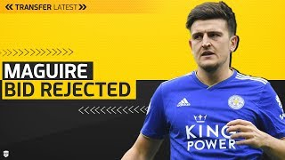 £70 Million Harry Maguire Bid Rejected! Manchester United Transfer Latest