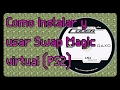 Tutorial - Como instalar y usar Swap magic virtual (PS2)