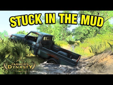 STUCK IN THE MUD AND NEW TRAILER    Farmer's Dynasty Episode 31