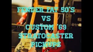 Fender Custom Shop Fat 50's vs Custom '69 Pickups