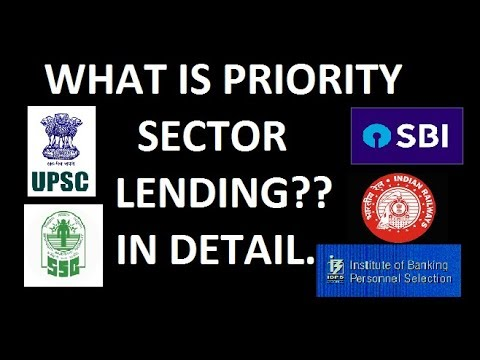 priority sector lending Such lending is called priority sector lending some areas or fields in a country depending on its economic condition or government interest are prioritized and are called priority sectors ie industry, agriculture these may further be sub divided.