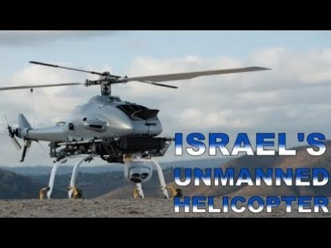 ISRAEL'S LARGEST DEFENCE CONTRACTOR UNVEILS UNMANNED HELICOPTER
