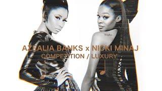 Azealia Banks (feat. Nicki Minaj) - Competition/Luxury
