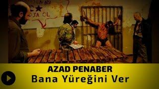 Mix - Azad Penaber - Bana Yüreğini Ver Şiir  (İki Dil Bir Aşk)
