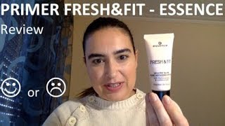 Review: PRIMER FRESH&FIT - ESSENCE