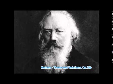 Brahms - Theme and Variations, Op.18b