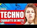 Gambar cover How to make TECHNO like CHARLOTTE DE WITTE Amelie Lens and ANNA Pt.1