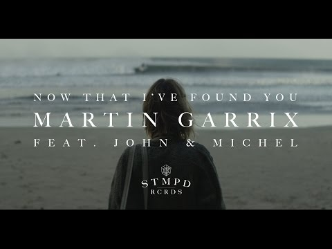 Now That I've Found You (feat. John & Michel) - [Official Trailer]