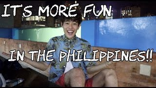 It's more fun in the Philippines!!!!!!!!!!!