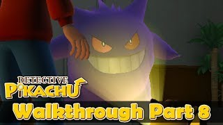 Detective Pikachu English Walkthrough Part 8: The Truth about PCL (HQ) No Commentary