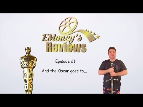 EMoney's Reviews Episode 21- And the Oscar goes to...