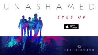 Eyes Up - Building 429 (Official Audio)