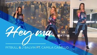 Hey Ma - Pitbull & J Balvin ft Camila Cabello - Easy Fitness Dance - Baile - Zumba