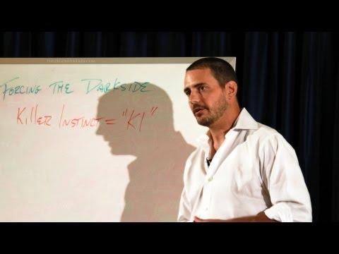 Forcing the Darkside : Developing Your Killer Instinct | Ed Aiken | Full Length HD