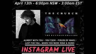 Steve Kilbey - Instagram livestream 13th April 2020 - audio only