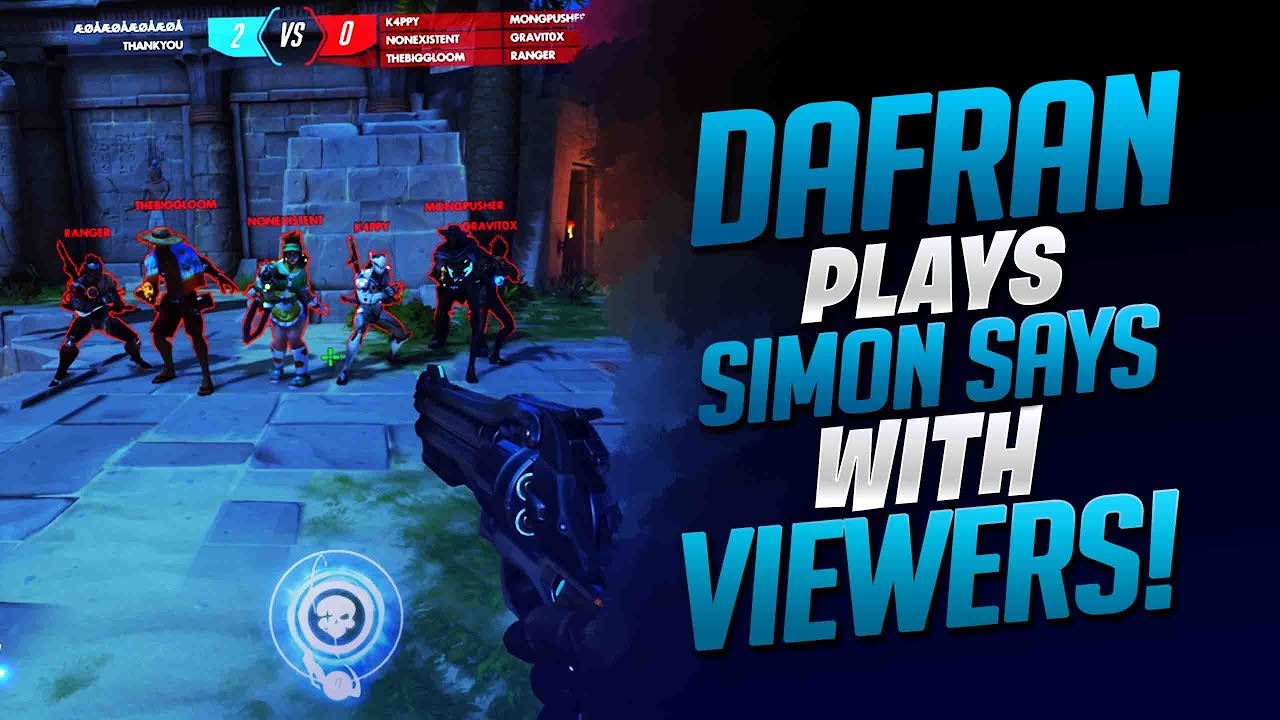 Dafran Plays Simon Says In Overwatch With Viewers! - Overwatch