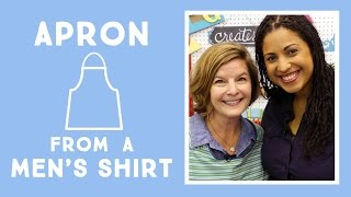 Recycled Men's Shirt Apron with Amy Barickman: Easy Craft with Vanessa of Crafty Gemini Creates