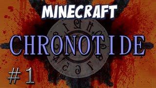 Chronotide Part 1 - Dancing along the Vines