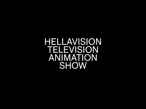 HELLAVISION TELEVISION ANIMATION SHOW EPISODE 2