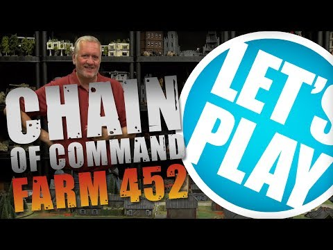 Let's Play: Chain of Command - Collective Farm 452