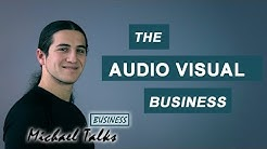 The Audio Visual Business