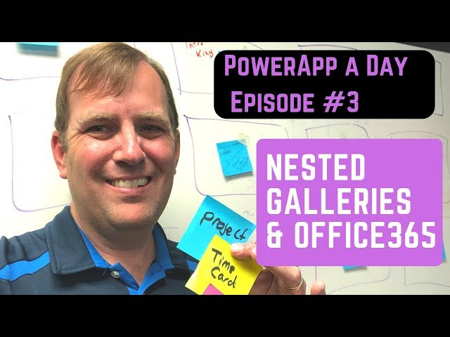 PowerApps Nested Galleries and the Office 365 Functions